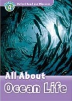 Oxford Read and Discover 4 Ocean Life (Geatches, H. - Advisor, C. - Clegg, J.)