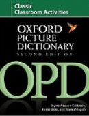 Oxford Picture Dictionary, Second Edition: Classic Classroom Activities (Adelson-Goldstein, J. - Shapiro, N.)