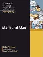 Oxford Picture Dictionary Reading Library (9 readers): Math and Max (Sargent, B.)