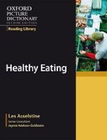 Oxford Picture Dictionary Reading Library (9 readers): Healthy Eating (Asselstine, L.)