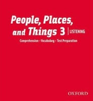 People, Places, and Things Listening: Audio CDs 3 (Lougheed, L.)