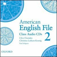 American English File 2 Class Audio CDs /2/ (Oxenden, C - Latham Koenig, Ch. - Seligson, P.)