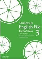 American English File 3 Teacher's Book (Oxenden, C - Latham Koenig, Ch. - Seligson, P.)