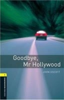 Oxford Bookworms Library 1 Goodbye, Mr. Holywood + CD (American English) (Hedge, T. (Ed.) - Bassett, J. (Ed.))