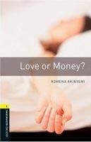 Oxford Bookworms Library 1 Love or Money? + CD (Hedge, T. (Ed.) - Bassett, J. (Ed.))