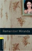 Oxford Bookworms Library 1 Remember Miranda + CD (Hedge, T. (Ed.) - Bassett, J. (Ed.))