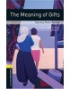 Oxford Bookworms Library 1 Meaning of Gifts + CD (Hedge, T. (Ed.) - Bassett, J. (Ed.))