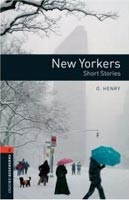 Oxford Bookworms Library 2 New Yorkers + CD (British English) (Hedge, T. (Ed.) - Bassett, J. (Ed.))