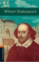 Oxford Bookworms Library 2 William Shakespeare + CD (Hedge, T. (Ed.) - Bassett, J. (Ed.))