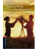 Oxford Bookworms Library 2 Love among Haystacks + CD (Hedge, T. (Ed.) - Bassett, J. (Ed.))