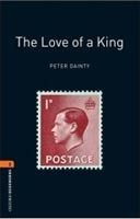 Oxford Bookworms Library 2 Love of King + CD (Hedge, T. (Ed.) - Bassett, J. (Ed.))