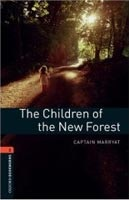 Oxford Bookworms Library 2 Children of New Forest (Hedge, T. (Ed.) - Bassett, J. (Ed.))