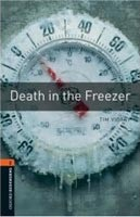Oxford Bookworms Library 2 Death in Freezer (Hedge, T. (Ed.) - Bassett, J. (Ed.))