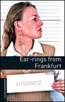 Oxford Bookworms Library 2 Ear-rings from Frankfurt (Hedge, T. (Ed.) - Bassett, J. (Ed.))