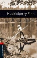 Oxford Bookworms Library 2 Huckleberry Finn (Hedge, T. (Ed.) - Bassett, J. (Ed.))