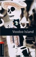 Oxford Bookworms Library 2 Voodoo Island (Hedge, T. (Ed.) - Bassett, J. (Ed.))