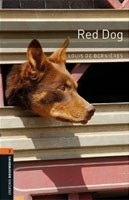 Oxford Bookworms Libray 2 Red Dog (Hedge, T. - Bassett, J.)