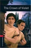 Oxford Bookworms Library 3 Crown of Violet (Hedge, T. (Ed.) - Bassett, J. (Ed.))