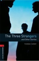 Oxford Bookworms Library 3 Three Strangers (Hedge, T. (Ed.) - Bassett, J. (Ed.))