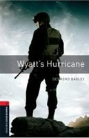 Oxford Bookworms Library 3 Wyatt's Hurricane (Hedge, T. (Ed.) - Bassett, J. (Ed.))