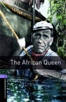 Oxford Bookworms Library 4 African Queen (Hedge, T. (Ed.) - Bassett, J. (Ed.))