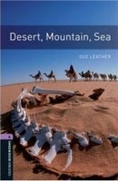 Oxford Bookworms Library 4 Desert, Mountain, Sea (Hedge, T. (Ed.) - Bassett, J. (Ed.))