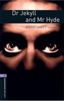 Oxford Bookworms Library 4 Dr. Jekyll and Mr. Hyde (Hedge, T. (Ed.) - Bassett, J. (Ed.))