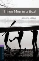 Oxford Bookworms Library 4 Three Men in Boat (Hedge, T. (Ed.) - Bassett, J. (Ed.))