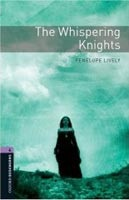 Oxford Bookworms Library 4 Whispering Knights (Hedge, T. (Ed.) - Bassett, J. (Ed.))