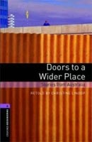 Oxford Bookworms Library 4 Doors to a Wider Place (Hedge, T. (Ed.) - Bassett, J. (Ed.))