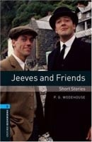 Oxford Bookworms Library 5 Jeeves and Friends (Hedge, T. (Ed.) - Bassett, J. (Ed.))