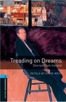 Oxford Bookworms Library 5 Treading on Dreams + CD (Hedge, T. (Ed.) - Bassett, J. (Ed.))