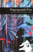 Oxford Bookworms Library 3 Playing with Fire + CD (Hedge, T. (Ed.) - Bassett, J. (Ed.))