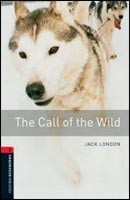 Oxford Bookworms Library 3 Call of Wild + CD (American English) (Hedge, T. (Ed.) - Bassett, J. (Ed.))