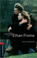 Oxford Bookworms Library 3 Ethan Frome + CD (American English) (Hedge, T. (Ed.) - Bassett, J. (Ed.))