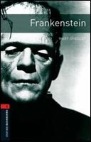 Oxford Bookworms Library 3 Frankenstein + CD (Hedge, T. (Ed.) - Bassett, J. (Ed.))