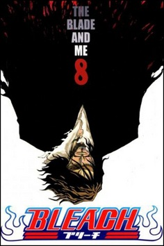 Bleach 8 The Blade and Me (Tite Kubo)