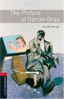 Oxford Bookworms Library 3 Picture of Dorian Gray + CD (Hedge, T. (Ed.) - Bassett, J. (Ed.))