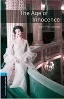 Oxford Bookworms Library 5 Age of Innocence + CD (Hedge, T. (Ed.) - Bassett, J. (Ed.))