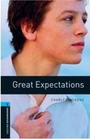 Oxford Bookworms Library 5 Great Expectations + CD (Hedge, T. (Ed.) - Bassett, J. (Ed.))