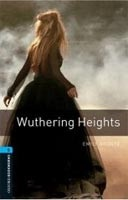 Oxford Bookworms Library 5 Wuthering Heights + CD (Hedge, T. (Ed.) - Bassett, J. (Ed.))
