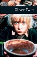 Oxford Bookworms Library 6 Oliver Twist + CD (Hedge, T. (Ed.) - Bassett, J. (Ed.))