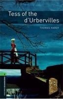 Oxford Bookworms Library 6 Tess of d'Urbervilles + CD (Hedge, T. (Ed.) - Bassett, J. (Ed.))