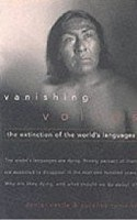 Vanishing Voices: The Extinction of the World's Languages (Nettle, D.)