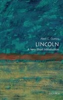 Lincoln: A Very Short Introduction (Guelzo, A. C.)