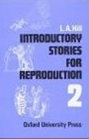 Stories for Reproduction 2 Introductory Book (Hill, L. A.)