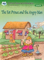 Oxford Storyland Readers 8 Fat Prince & Angry Man