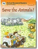Oxford Storyland Readers 10 Save Animals!