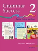 Grammar Success: Level 2 Pupil's Book 2 (Corbett, P. - Roberts, R.)