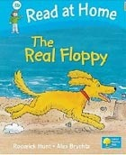 Read at Home: Level 3b: The Real Floppy (Hunt, R. - Brychta, A.)